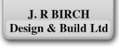 J. R Birch Design & Build Ltd